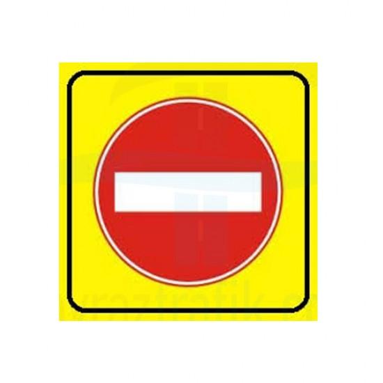 Girilmez İşareti Trafik Levhası